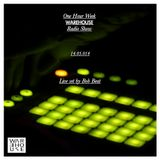 One Hour Week Warehouse Radio Show #2 Live Set by Bob Beat 14 05 014