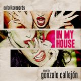 in my house - gonzalo callejón