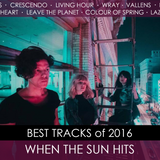 When The Sun Hits #58 Best of 2016 Episode 02 on DKFM