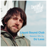 Less is More - Liquid Sound Club Session with DJ Less - July 2012