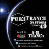 Pure Trance Sessions [Episode 49]