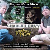 Dog and Crow Radio Show: Dave Roca, Charlie Leavy, From Ashes to New and More independent classics