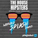Special House Operation Splash Party