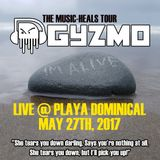 Live at Playa Dominical - The Music-Heals Tour - May 27 2017