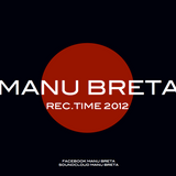 Manu Breta @ Rec time 2012