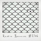 Radio Bounce #276 (w/ Chris McClenney, Orijanus, The Unused Word, Claude ..)