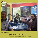 Invitado: Manuel Castillo - Turismo Municipalidad Penco - Bio Bio - Chile