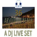 AbSoulute Beach 36 - slow, smooth, deep - A DJ LIVE SET