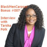 BlackMenCarpool Bonus 007 | Interview with Tarsha Polk, The Marketing Lady