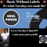 Music Without Labels on Soulpower-radio Feb 28 2017