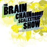 The Brain Chain Robot Scalextric Show