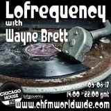 Wayne Brett's Lofrequency Show on Chicago House FM 05-08-17