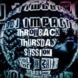 DJ IMPACT @ THROWBACK THURSDAY SESSION vol. 8 2019