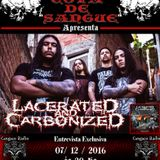 Programa Cova de Sangue - #24 - Entrevista com a Banda Lacerated And Carbonized (07.12.2016)