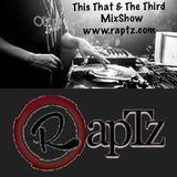 This That & The Third Radio Raptz No.1