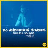 DJ Anderson Soares Soulful Sounds #37 - Handz On Radio
