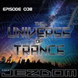 The Universe of Trance 038