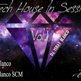 Tech-House In Session Vol.1