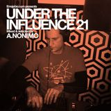 Under the Influence Vol 21: A.Nonimo