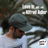 Love in...mix #4 by Alfred Adler