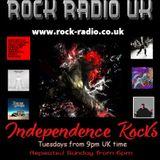 Independence Rocks w Rock Radio UK 11th June 2019