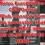 Retro Eurobeat classic mix 2 on CNR from the mid 80s -  90s dance floors of Europe