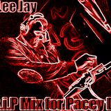 Dj Lee Jay Mix For PACEY D (R.I.P MIX)