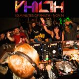 30 Minutes of Philth - Nov 2014