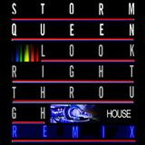 Storm Queen - look right through (HOUSEMIX BY SOUTHMIND)