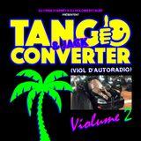 DJ CRΛN D'ΛRRÊT & DJ HOLOWE$TCAU$T présentent : TANGO & JACK CONVERTER (VIOL D'AUTORADIO) VIOLUME 2