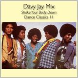 Shake Your Body Down - Dance Classics 11