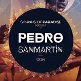 Sounds Of Paradise 006 (Mixed by Pedro Sanmartín)