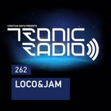 Tronic Radio with Loco & Jam