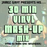 30 Minute vinyl Mash-up Mix