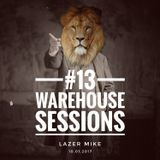 Warehouse Sessions #13: Lazer MIke