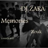 DJ Zara - Memories - Zouk (Summer 2020) - Preview