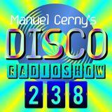 Manuel Cerny's DISCO Radioshow (238) - Hola FM Radio Fuerteventura