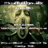 Marky Boi - Muzikcitymix Radio - Industrial Underground Anthems