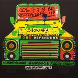 Dub Defenders Radio Show 3 Positive Radio