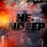 HE@inDeep#33 mix by Partycrasher - 2015