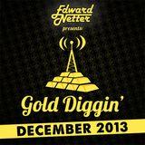 Gold Diggin': December 2013