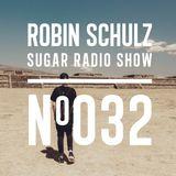 Robin Schulz | Sugar Radio 032