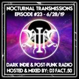 Nocturnal Transmissions Radio: Dark Indie & Post-Punk (Episode #23)