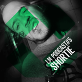 Loud Mouth Podcast ♯5 - SHORTIE