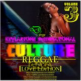DJ GEEZY G | KEVLARTONE - REGGAE LOVE & CULTURE VIBES VOL. 3 - 2009 (LOVERS EDITION)