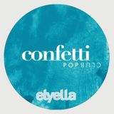 ELYELLA DJs @ Confetti Pop Club, Alicante