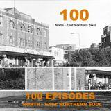North - East Northern Soul Episode 100