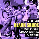 Black Sauce Vol 40.