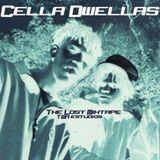 Cella Dwellas The Lost Mixtape