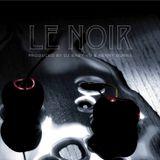Le Noir Mixtape : The Valentines Day Warm Up